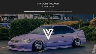 Post Malone - I Fall Apart (Cazes Bootleg)