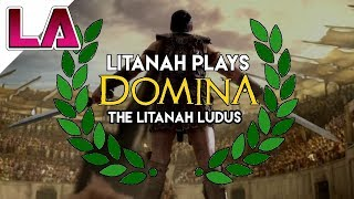 ARE YOU NOT ENTERTAINED?!? Domina Gameplay - Roman Gladiator PC Game - Roman Games with Litanah 2017