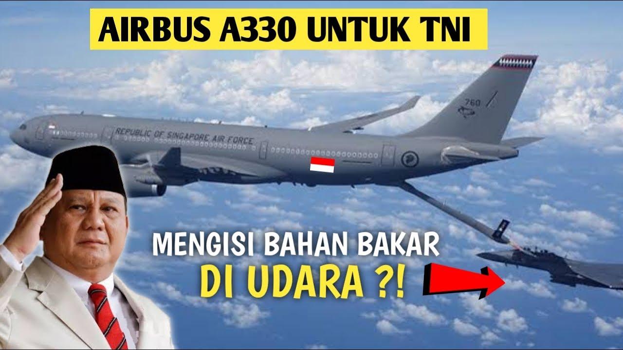 Mau Dibeli PRABOWO..?!! Inilah Kecanggihan & Kehebatan Pesawat AIRBUS A330 MRTT