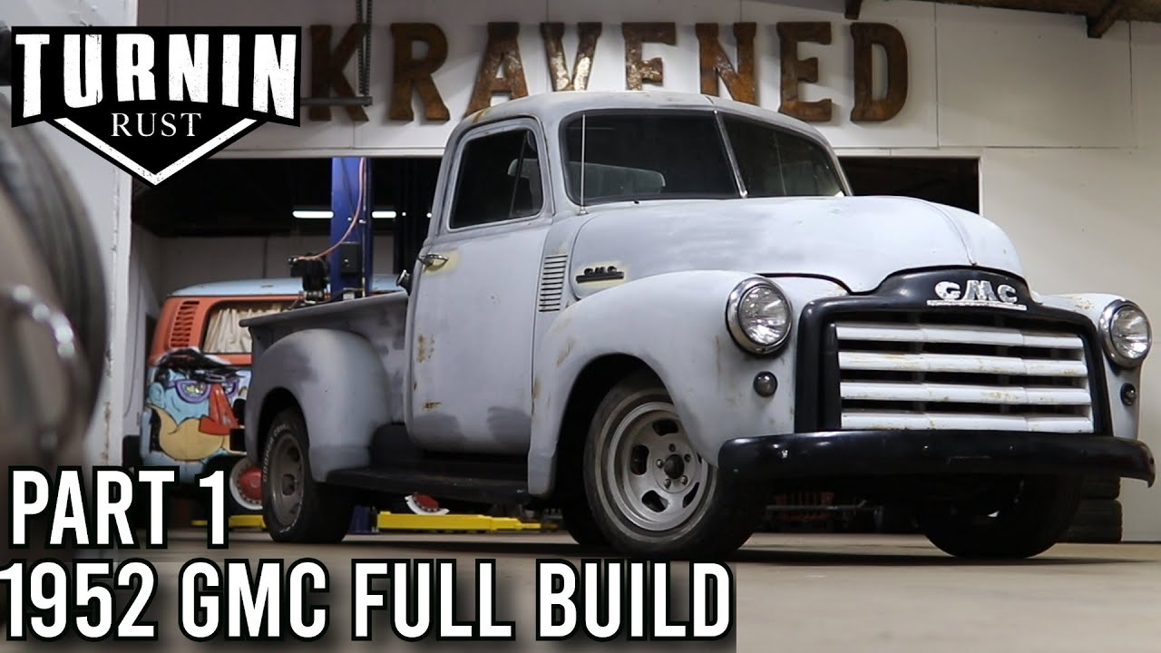 Download Turnin A Lost Dream Into A Reality   1952 GMC 3100 Restoration Part 1   Turnin Rust
