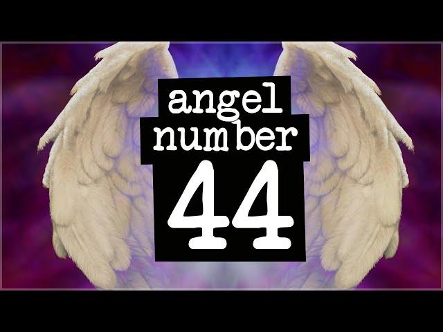 Numerology Secrets Of Angel Number 44!
