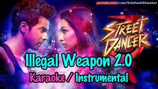 Illegal Weapon 2.0 (Karaoke with Lyrics) from Street Dancer 3D [2020]