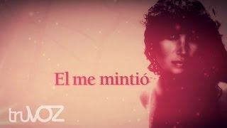El Me Mintió (Letras) - Amanda Miguel