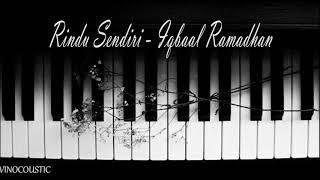 Download lagu Iqbaal Ramadhan Rindu Sendiri Piano Instrumental MP3