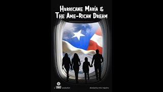 OFFICIAL TRAILER (v1): Hurricane María & The Ame-Rican Dream