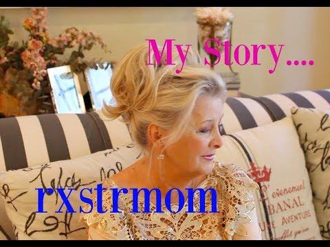 MY STORY ~ RXSTRMOM 🎀