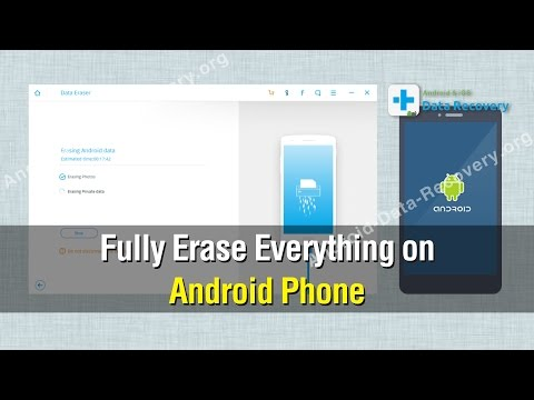 Fully Erase Everything on Android Phone and Protect Your Privacy