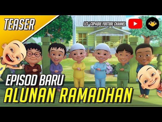 Upin & Ipin Musim 12 - Episod Baru Alunan Ramadhan