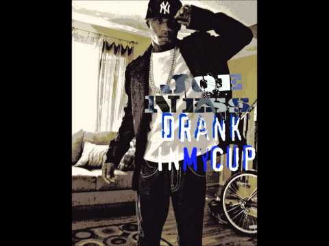 Joe Ness - Drank In My Cup [Download  Link Available]