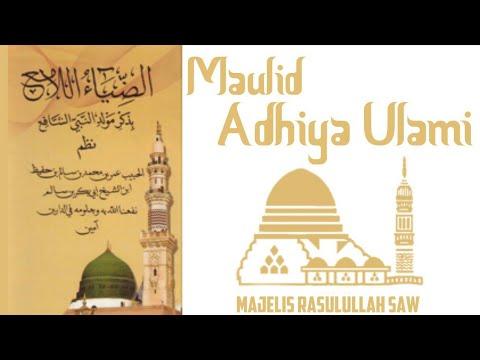 Maulid Adhiya Ulami - Majelis Rasulullah SAW