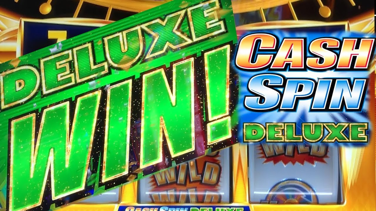 DELUXE WINS ☆ CASH SPIN DELUXE ☆ I LOVE THIS GAME ☆ BETTER