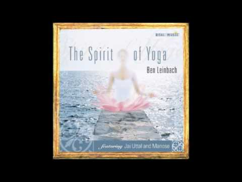 Ben Leinbach - The Spirit of Yoga (full album)