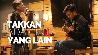 Dewa 19 - Takkan Ada Cinta Yang Lain (Cover) | Halik Kusuma feat UEL MP3