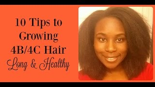 10 Tips to Growing 4B/4C Hair Long & Healthy