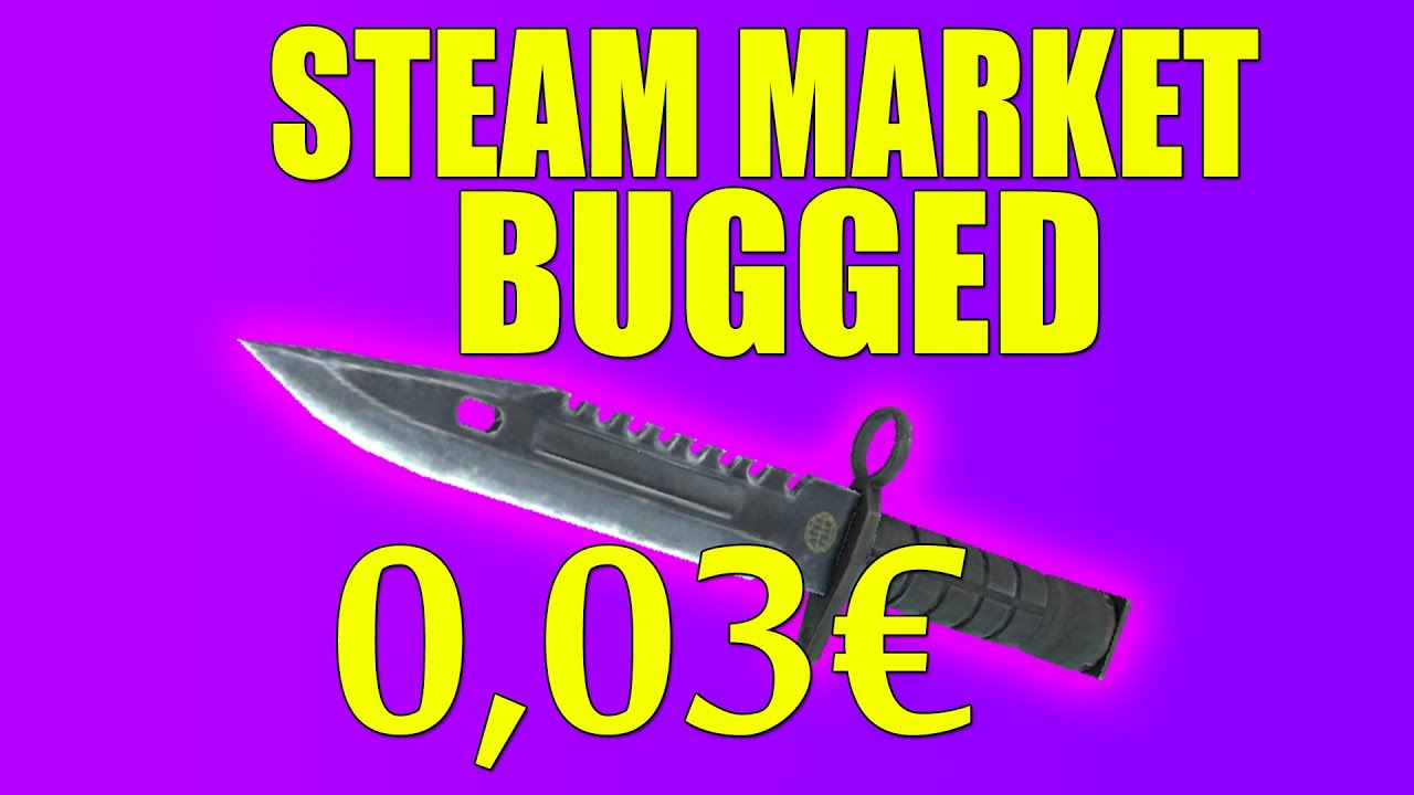 STEAM MARKET BUGGED? Knives sold for 0,03€!