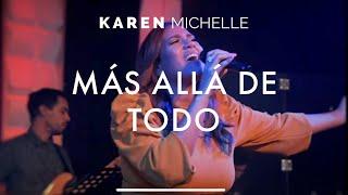 """Karen Michelle - """"Más allá de Todo"""" [Video Cover]"""