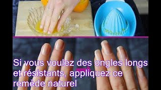Si vous voulez des ongles longs et résistants, appliquez ce remède naturel