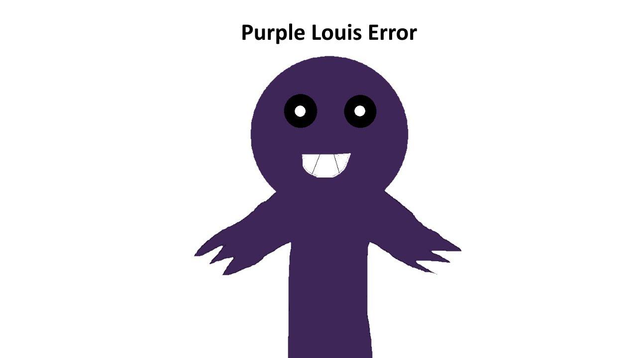 Purple Louis Error