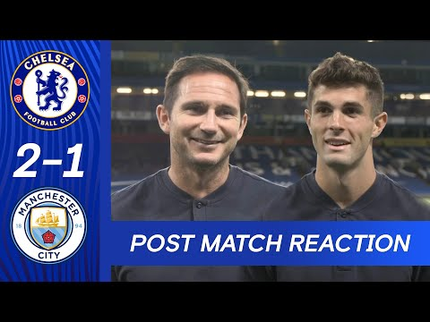Christian Pulisic & Frank Lampard React To Thrilling Win   Chelsea 2-1 Man City   Premier League