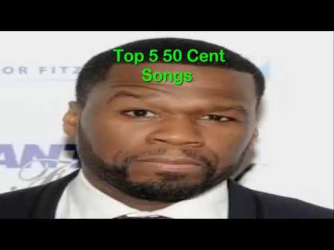 Top 5 50 Cent songs