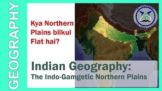 Physical features of India: The Northern Plains | Indian Geography | by TVA