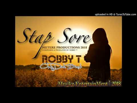 Robby T - Stap Sore (PNG Music 2018)
