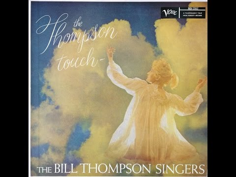 """The Bill Thompson Singers """"The Thompson Touch"""" 1957 Vocalese FULL ALBUM"""