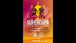 Supercopa  | Futsi Atletico Navalcarnero - Jimbee Roldan FSF