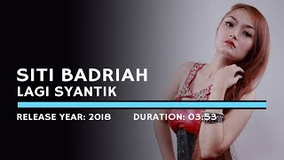 Video Siti Badriah - Lagi Syantik (Lyric) download MP3, 3GP, MP4, WEBM, AVI, FLV Agustus 2018