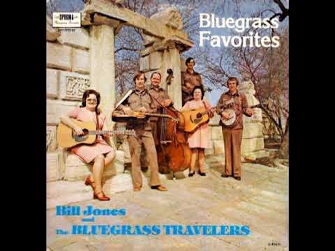 Bluegrass Favorites [1977] - Bill Jones & The Bluegrass Travelers