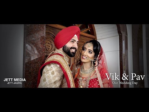 Amazing Punjabi Sikh Wedding of Vik & Pav 2017 - Jett Jagpal