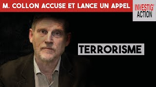 Terrorisme : Michel Collon accuse et lance un appel