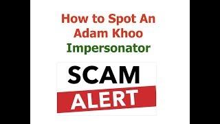 How to Spot an Adam Khoo Impersonator!