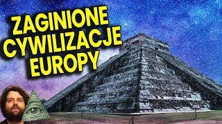 Zaginione Cywilizacje Europy - Starsze od Egiptu - Plociuch Spiskowe Teorie Zakazana Archeologia PL
