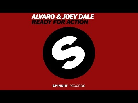 ALVARO & Joey Dale - Ready For Action (Radio Edit) [Official]