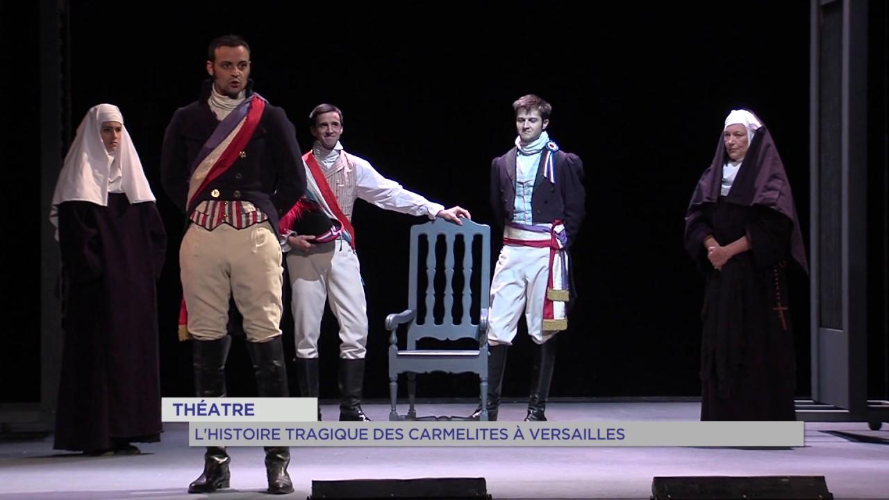 theatre-lhistoire-tragique-carmelites-a-versailles