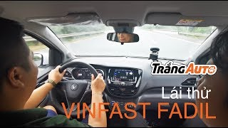 Lái thử Vinfast Fadil - Quá phê