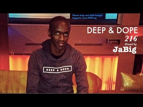 Smooth Soulful House Music DJ Mix by JaBig (HD Deep Vocal Playlist) - DEEP & DOPE 216