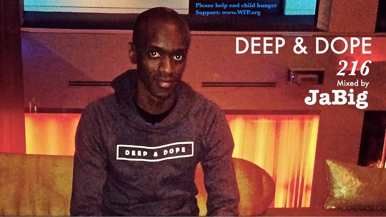 Download Smooth Soulful House Music DJ Mix by JaBig (HD Deep Vocal Playlist) - DEEP & DOPE 216