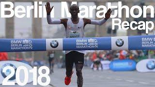 Berlin Marathon Recap  2018 | Kipchoge's Marathon World Record!