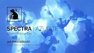 Spectra | Azurite - Downtempo + IDM