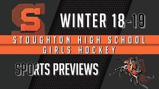 Stoughton High Girls Hockey 2018-2019 Season Preview