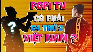 POPI TV  Có Phải C4 Thứ 2 ? Người Dám Thách Thức Những Vị Vua kéo Tâm Việt Nam !