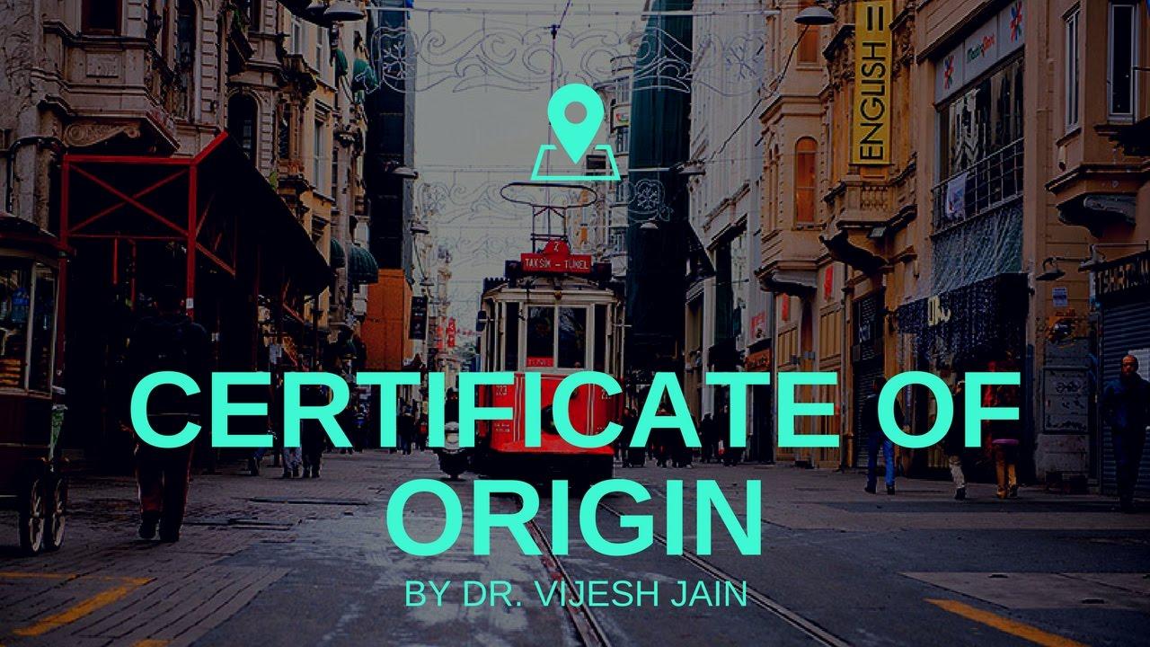 Certificate Of Origin Youtube