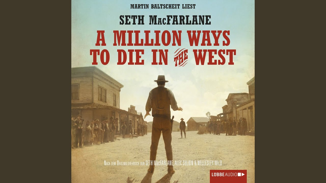 A Million Ways To Die In The West Book