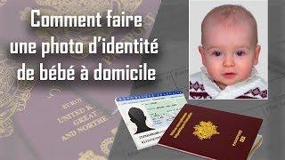 🚼 Comment faire une photo d'identité de bébé à domicile