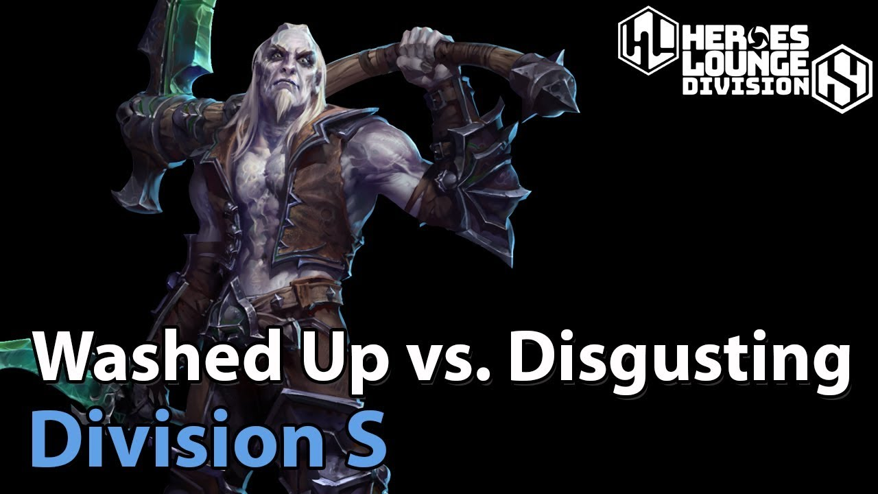 ► Washed Up vs. Disgusting - Division S - Heroes of the Storm Esports