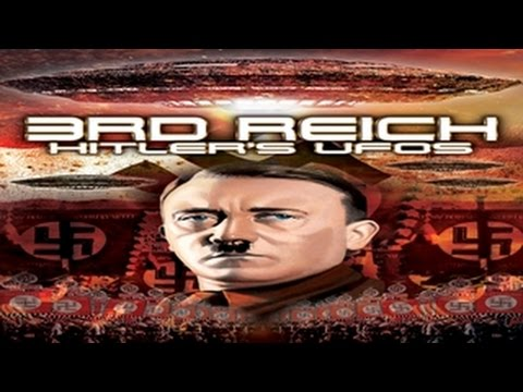 3rd Reich: Hitler's UFO's - Alien Technology Reverse Engineered, Stolen by the Allies - WATCH!