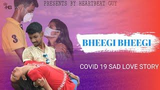 Bheegi Bheegi   Covid - 19 Sad Love Story   Neha Kakkar, Tony Kakkar   Prince Dubey   Bhushan Kumar