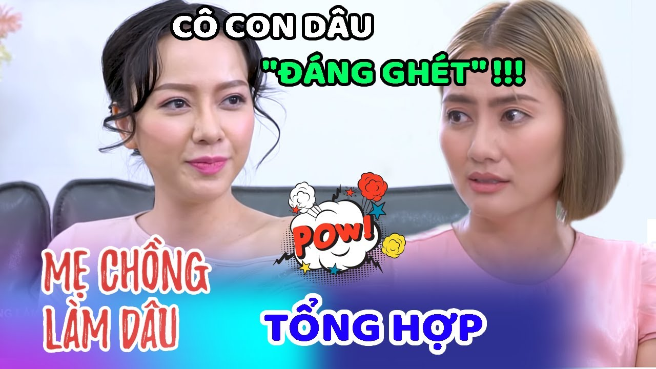 Mẹ Chồng Làm Dâu - Tập 17-20 Full | Phim Sitcom Mẹ Chồng Con Dâu Việt Nam Hay Nhất 2020